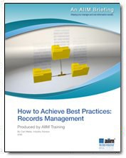 How to Achieve Best Practices: Records Management