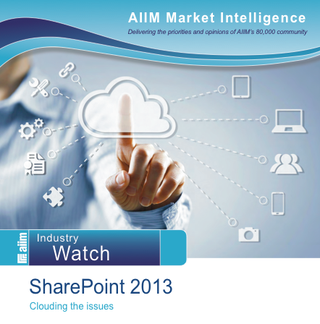 Hot off the presses -- New #SharePoint market assessment from #AIIM