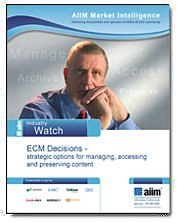 ECM Decisions 2015: An AIIM Industry Watch Report