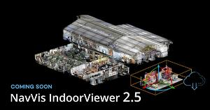 Coming Soon: NavVis IndoorViewer 2.5