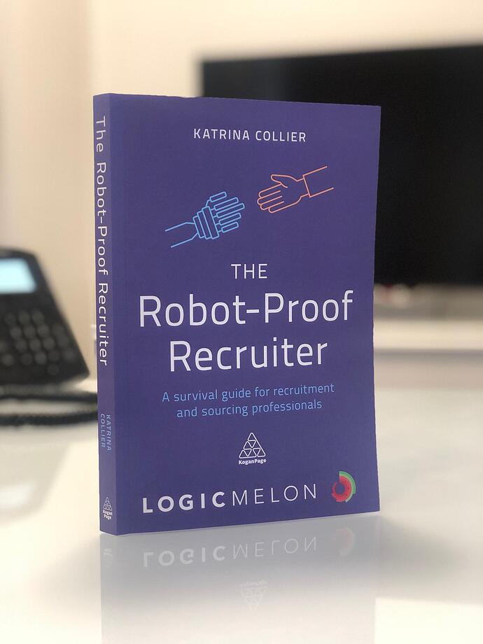 An introduction to the Robot-Proof Recruiter, written by Katrina Collier