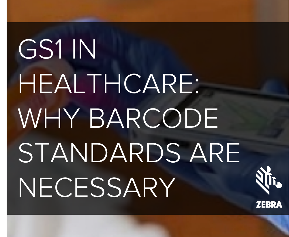 GS1_in_Healthcare-_Why_barcode_standards_are_necessary.png