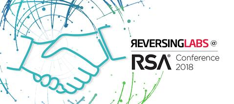ReversingLabs and Our Partners: Integrations and Use Cases You Can See At RSA 2018
