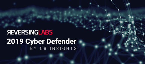 ReversingLabs Recognized by CB Insights as a 2019 Cyber Defender