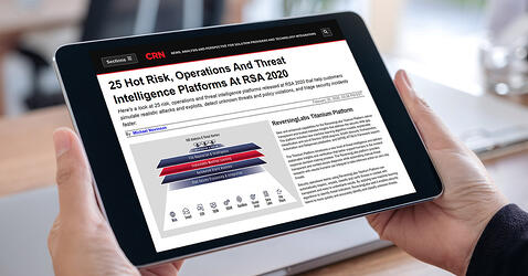CRN: 25 Hot Risk, Operations And Threat Intelligence Platforms At RSA 2020