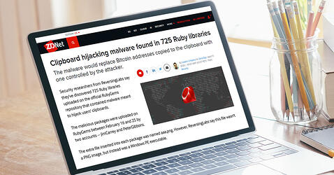 ZDNet:Clipboard hijacking malware found in 725 Ruby libraries