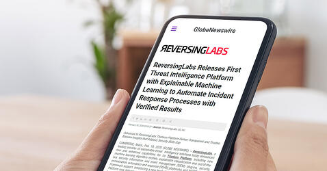 Newswire: ReversingLabs Releases First Threat Intelligence Platform with Explainable Machine Learning to Automate Incident Response Processes with Verified Results