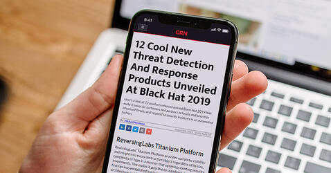 ReversingLabs Titanium Platform Among 12 Cool New Threat Detection And Response Products Unveiled At Black Hat