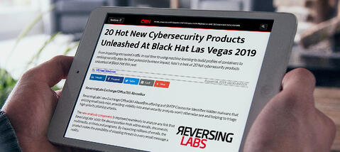 ReversingLabs Exchange/Office365 Offering and SMTP Connector Among 20 Hot New Cybersecurity Products Unleashed At Black Hat