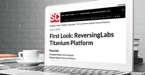 SC Magazine: First Look: ReversingLabs Titanium Platform