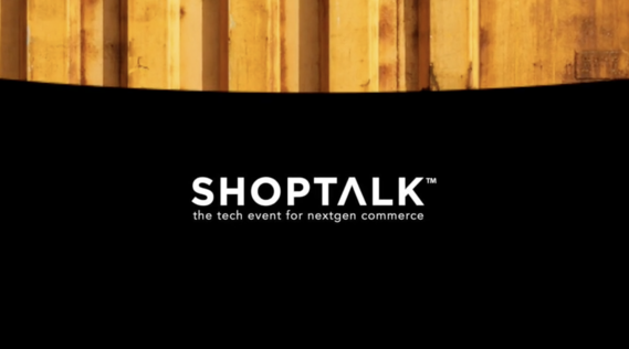 Shoptalk 2018, Las Vegas, Silicon Valley, Paulo Alto