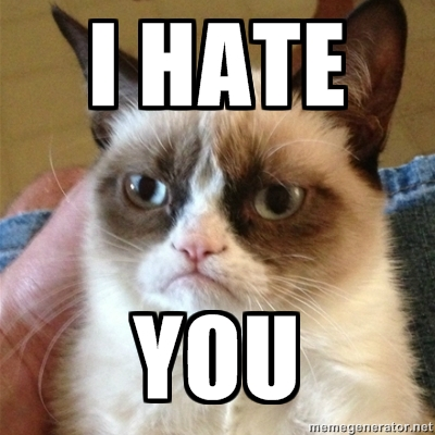 Grumpy Cat I Hate You Good Your Prospects Hate You 3