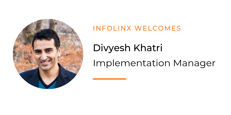 Divyesh Khatri Joins Infolinx as New Implementation Manager