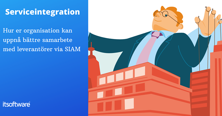 Vad är SIAM: Service Integration and Management?
