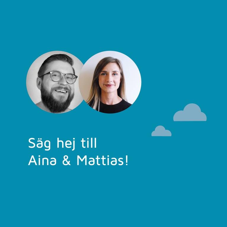 Säg hej till Aina & Mattias!