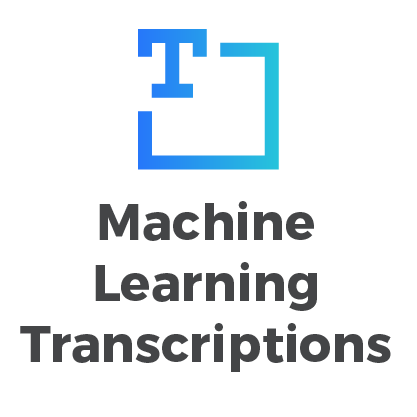 Machine Learning Transcriptions