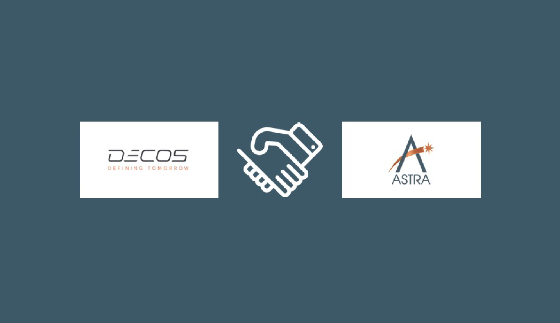 ASTRA BECOMES PARTNER WITH DECOS
