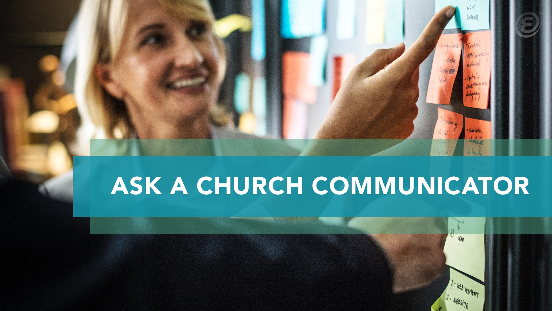 Ask-a-Church-Communicator-Ekklesia-360-Blog-Feature