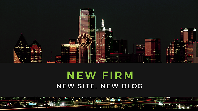 New Firm, New Site, New Blog