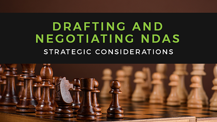 Strategic Considerations in Drafting and Negotiating NDAs