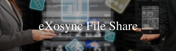 Secure Cloud File Sharing | eXosync by OSIbeyond