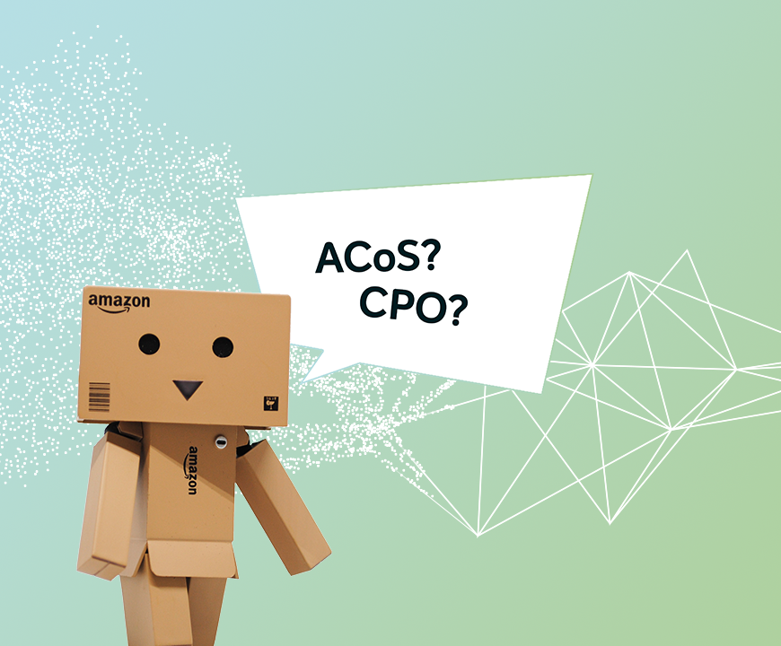 Amazon Advertising Metrics – ACoS vs. CPO: Which one is the better KPI?
