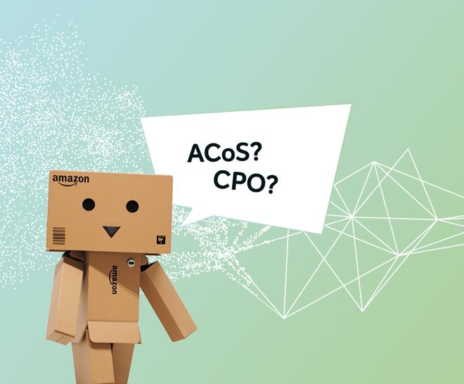 Amazon Advertising Kennzahlen – ACoS vs. CPO: Welche ist die bessere KPI?