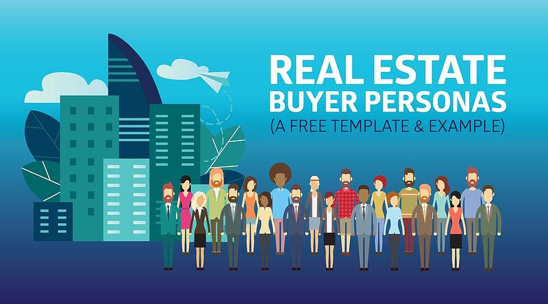 Real Estate Buyer Personas [Free Template Download]