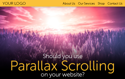 Should you use Parallax Scrolling on your website?
