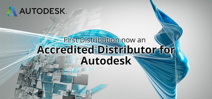 First Distribution now an accredited distributor for Autodesk