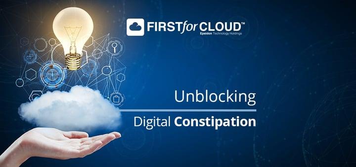 Digitalisation: Unblocking Digital Constipation