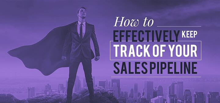 How to effectively keep track of your sales pipeline