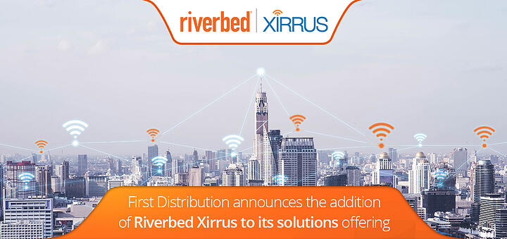 First Distribution announces the addition of Riverbed Xirrus to its solutions offering