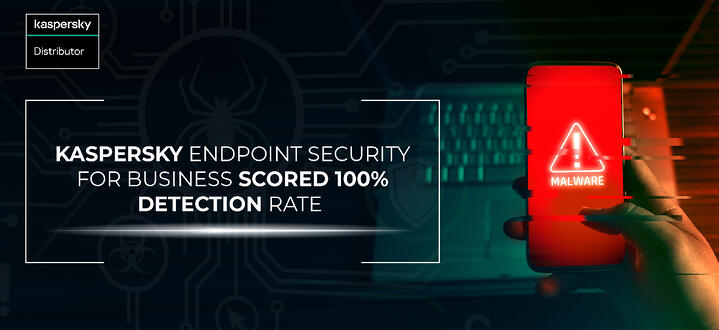 Kaspersky Endpoint Security for Business scored 100% detection rate in AV-TEST