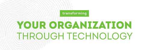 Transforming Your Organization Through Technology