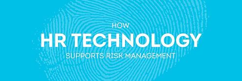 How HR Technology Supports Risk Management