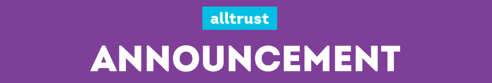Alltrust Announces Tim Love as Chief Executive Officer