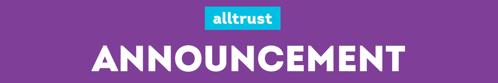 Alltrust Announces Tim Love as Chief Executive Officer