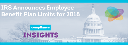IRS Announces Employee Benefit Plan Limits for 2018