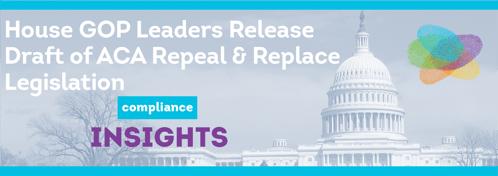 House GOP Leaders Release Draft of ACA Repeal & Replace Legislation
