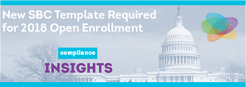 New SBC Template Required for 2018 Open Enrollment
