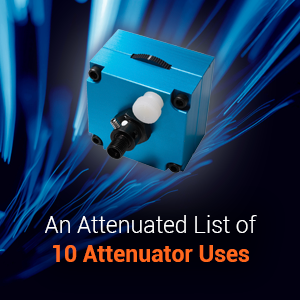 An Attenuated List of 10 Attenuator Uses