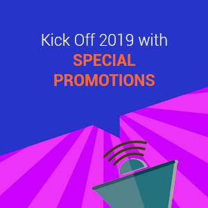 Kick Off 2019 with Special Promotions