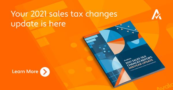2021 Midyear tax changes - Avalara
