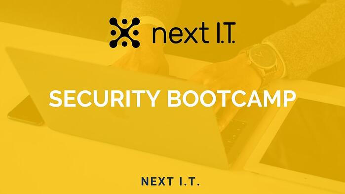 Next I.T. Security Bootcamp [VIDEO]