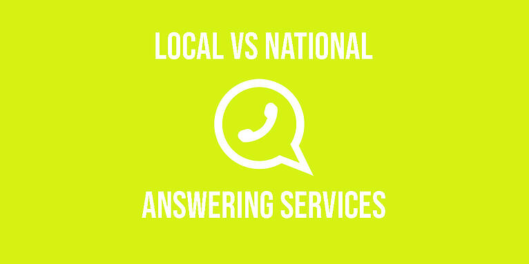 Local vs National Answering Services