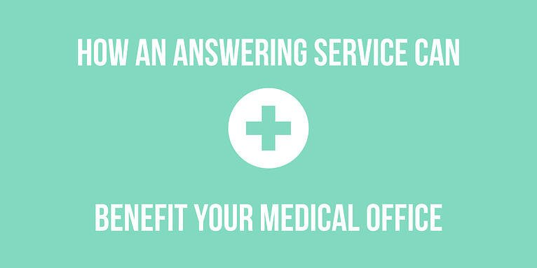 How an Answering Service Can Benefit Your Medical Office