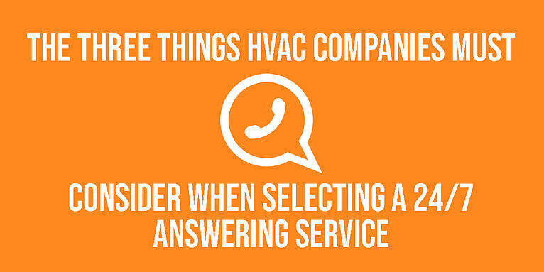 3 Must-Haves for an HVAC Answering Service