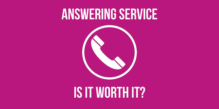 Answering Service— Is It Worth It?