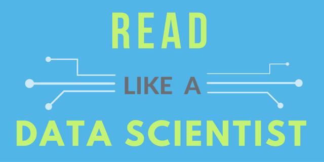 read like a data scientist. Black Bedroom Furniture Sets. Home Design Ideas